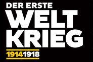 Deutsches Historisches Museum: Der Erste Weltkrieg