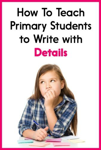 Getting kids to include details in their writing is tough! This post has ideas for helping students write with details, including strategies for using mentor texts. Perfect for Kindergarten, first grade, second grade, or even the upper grades!