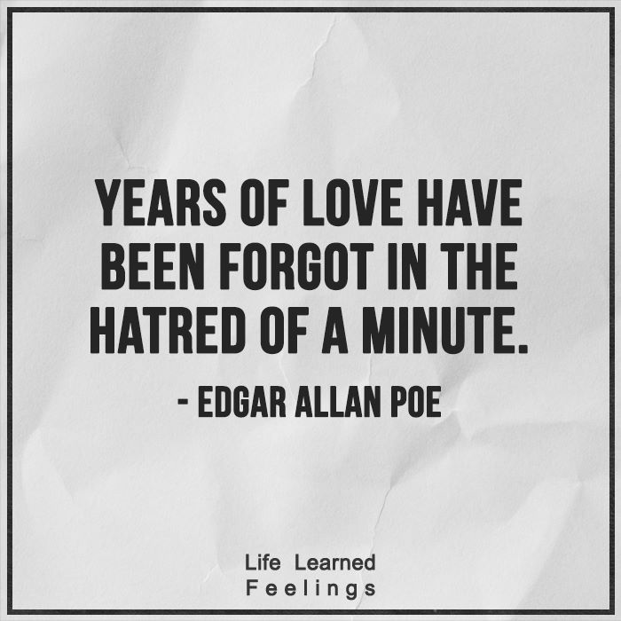 Fiendship Quotes, Years if love have been forget in the hatred of a minute