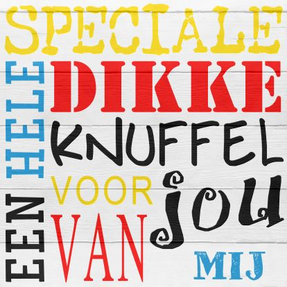 Speciale knuffel voor jou, papa! a Special hug for you, daddy!