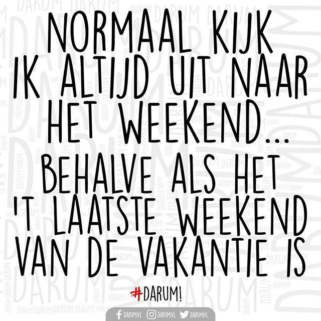 Eigenlijk is de quote helemaal niet leuk..  #darum #huiswerk #vakantie #weekend