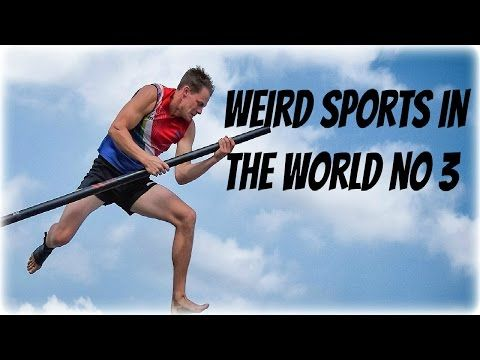 Weird Sports Around The World Compilation No 3 ● Unusual Sports ● Strange Funny Sports - YouTube