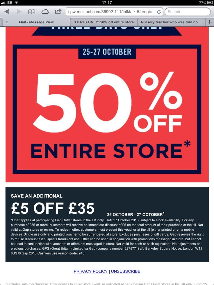 Runs in all uk Gap Outlet stores from Friday 25/10/13 until end of day Sunday 27/10/13