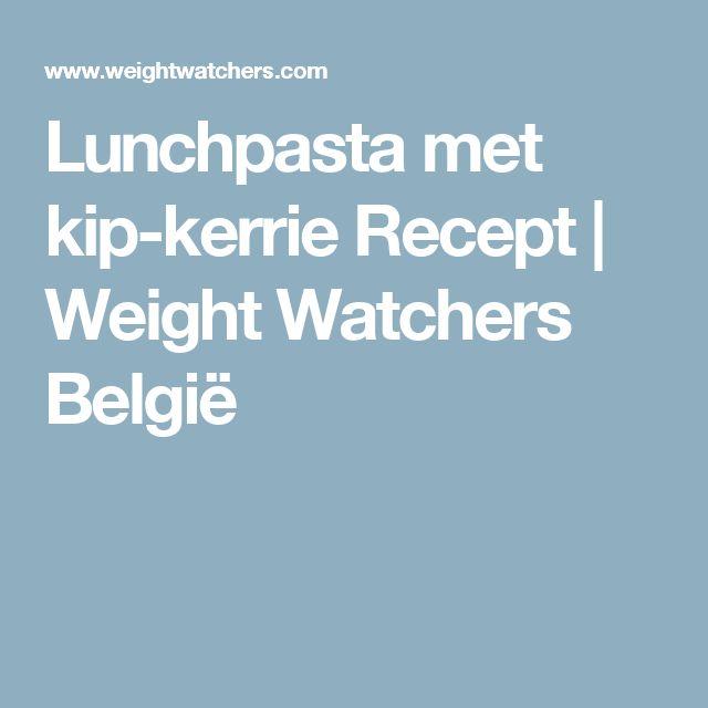 Lunchpasta met kip-kerrie Recept | Weight Watchers België