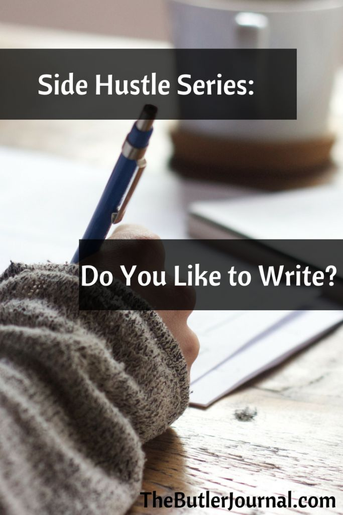 Side Hustle Series: Do You Like to Write?