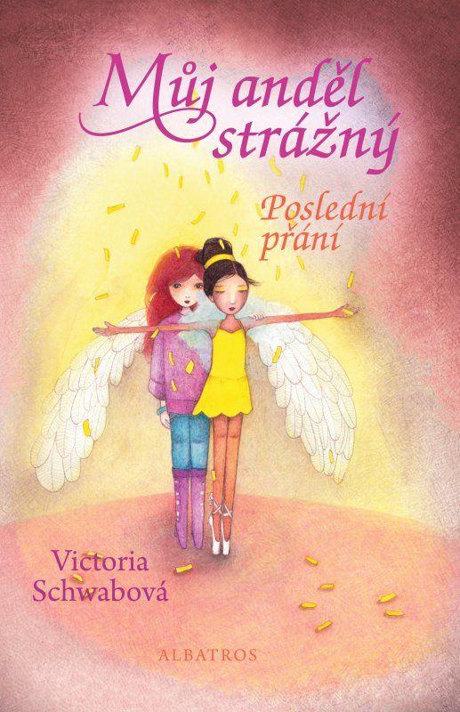 Můj anděl strážný: Poslední přání   Knihy.cpress.cz