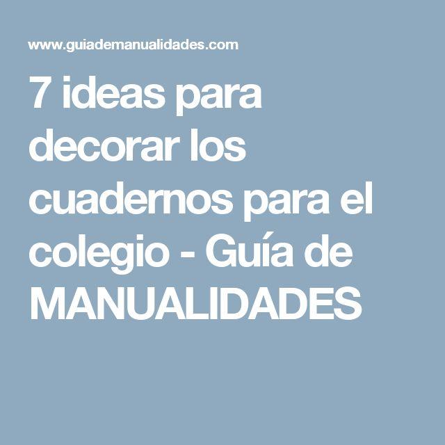 7 ideas para decorar los cuadernos para el colegio - Guía de MANUALIDADES