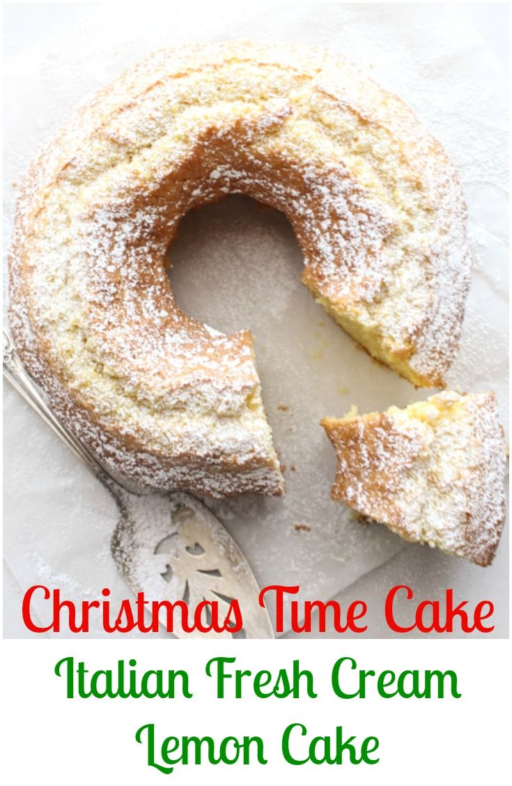 A delicious Christmas morning breakfast or snack cake, an easy made from scratch cake recipe.  An Italian Fresh Cream Lemon Cake.