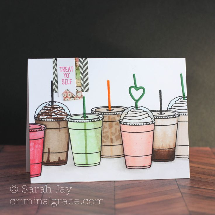Treat Yo' Self coffee drinks card made with Lil' Inker Designs Coffee Talk clear stamps and Copic markers