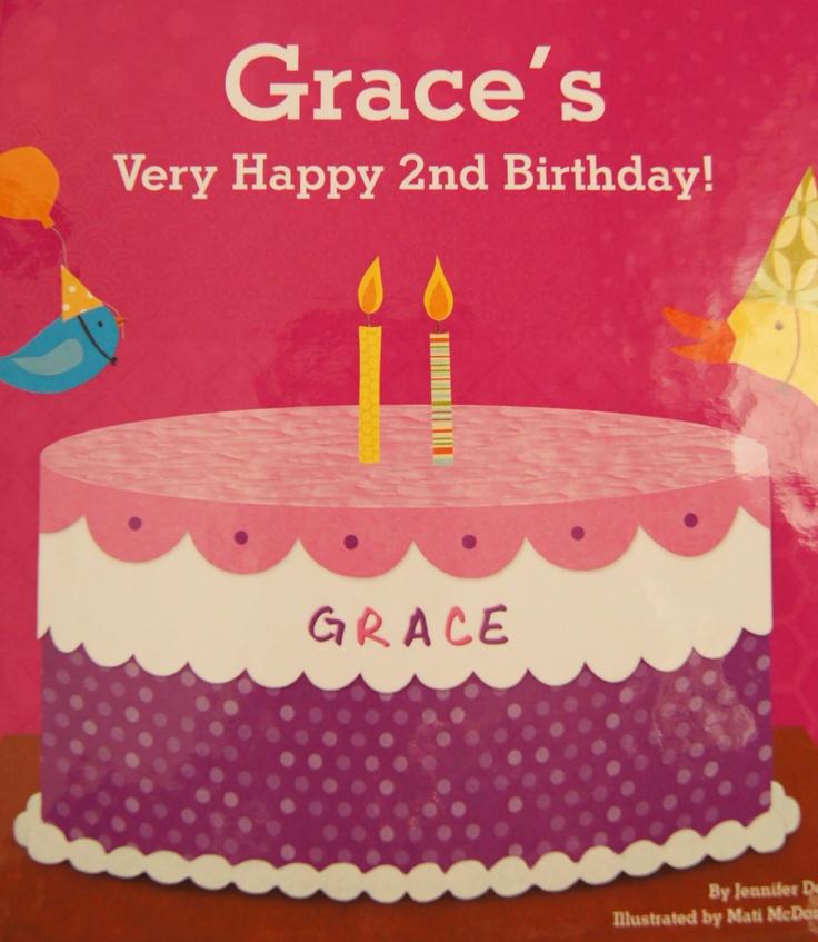"""Grace's Very Happy 2nd Birthday! (My Very Happy Birthday Book for Girls)"" Jennifer Dewing"