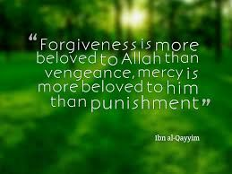Forgiveness is more beloved to Allah than vengeance.   #Forgiveness #Mercy #RealIslam