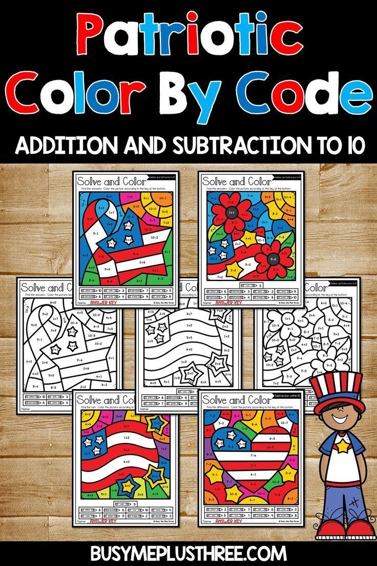 Veteran S Day Memorial Day Color By Code Addition Subtraction To 10 Addition And Subtraction Fun Classroom Activities Kindergarten Math Activities [ 1104 x 736 Pixel ]