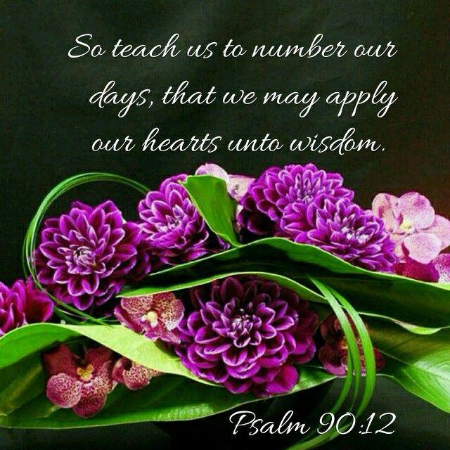 Psalm 90:12 KJV
