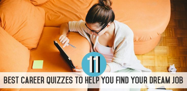 Career Guidance - The 11 Best Career Quizzes to Help You Find Your Dream Job