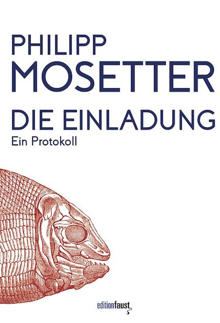 http://www.editionfaust.de/99-0-Philipp-Mosetter-Die-Einladung.html