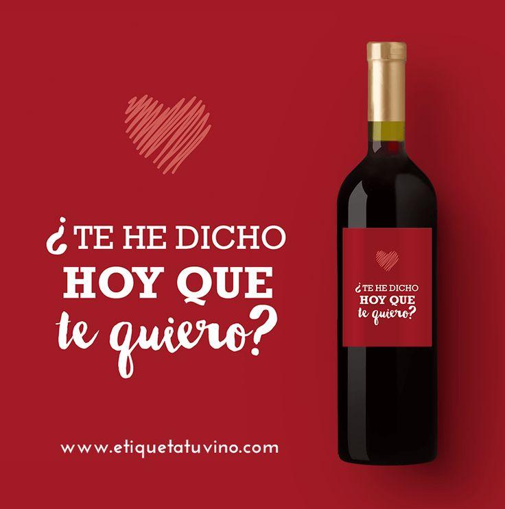 El Regalo más Romántico: Un Vino Personalizado que le recuerda cuanto le quieres :)