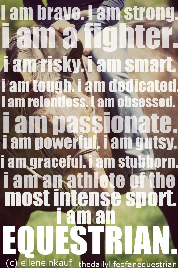 I love this #horse quote! :) It really captures who I am ... I Am Quotes