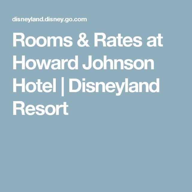 Rooms & Rates at Howard Johnson Hotel   Disneyland Resort