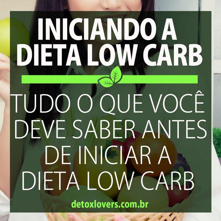 Tudo o que você precisa saber antes de iniciar uma dieta low carb + dicas de como se manter firme e alcançar seus objetivos.