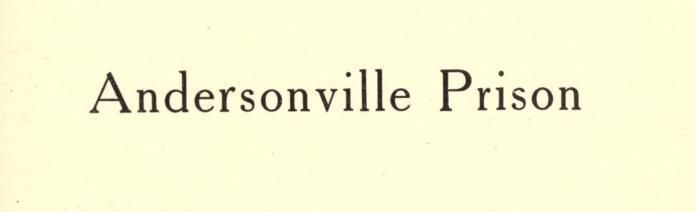 http://www.ancestrypaths.com/military-records/civil-war-andersonville-prison/