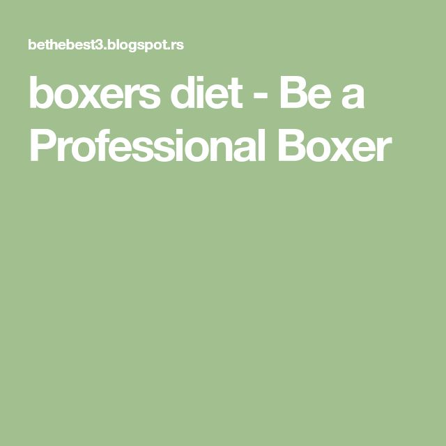 boxers diet - Be a Professional Boxer