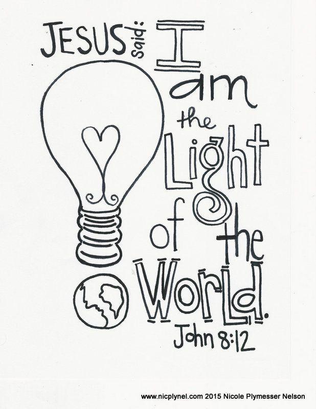 Scripture - John 8:12  Jesus...the Light of the world...
