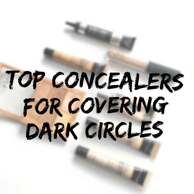 Top Concealers For Covering Dark Circles  beautywithbec.com