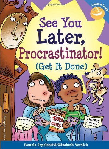 See You Later, Procrastinator! (Get It Done) (Laugh  Learn series)
