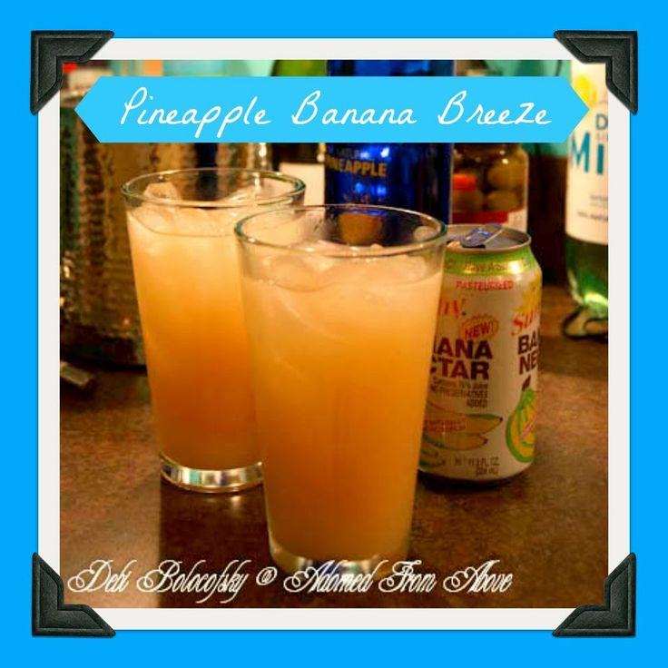 Adorned From Above: Pineapple Banana Breeze for Friday's Happy Hour