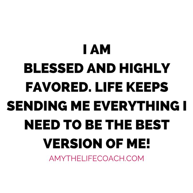 i am blessed and highly favored quotes - photo #17