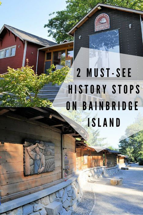 The Bainbridge Island Historical Museum and the Japanese American Exclusion Memorial need to be on your list when visiting Bainbridge Island.