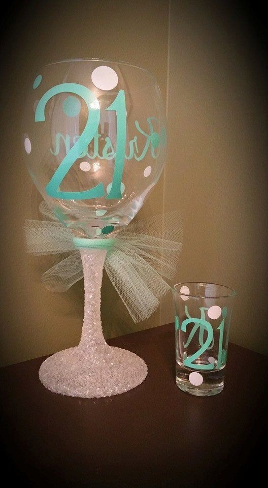 25  best ideas about 21st birthday glass on pinterest