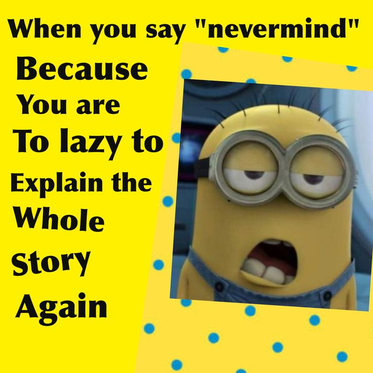 Minion Quotes · Minion JokesMinion StuffFunny ...