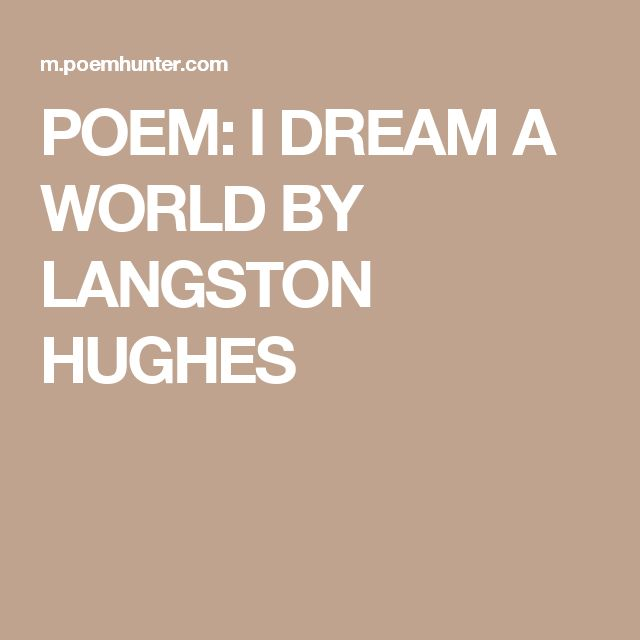poem analysis as i grew older langston Langston hughes (1902 - 1967) is best known for the literary art form of jazz poetry, and for his work during the harlem renaissance he was an american poet, social activist, novelist, playwright, and columnist.