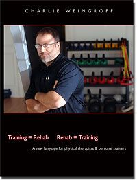 NEW YORK/NEW JERSEY ....BIO « Charlie Weingroff Charlie is a Doctor of Physical Therapy, a Certified Athletic Trainer, and a Certified Strength and Conditioning Specialist.  He was most recently the Director of Physical Performance and Resiliency and Lead Physical Therapist for the United States Marines Corps Special Operations Command in Camp Lejeune, NC. ....
