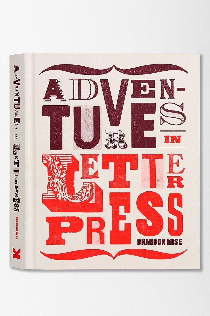 Adventures In Letterpress, Brandon Mise