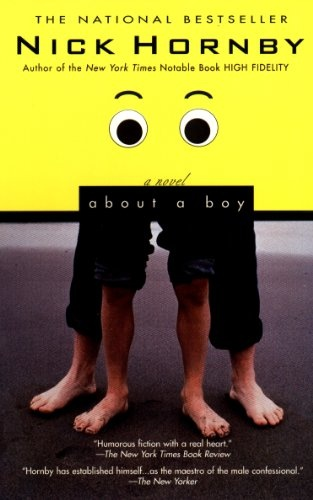 About a Boy, by Nick Hornby (Kindle edition): A Delightful Read