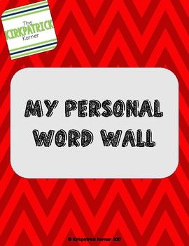 My Personal Word Wall Within our classroom, we add words that are strong vocabulary or content words to our classroom word wall. This allows students to keep track of their own word walls!