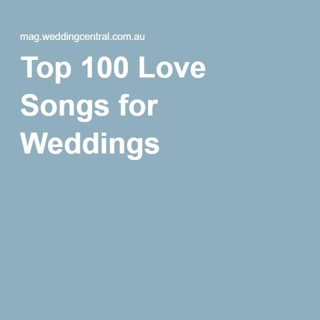 Top 100 Love Songs For Weddings