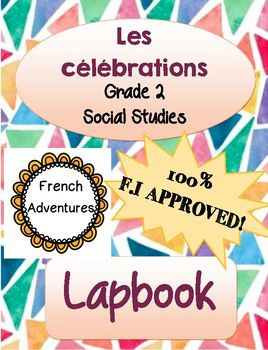 Here is another great resource to review Les célébrations, grade 2 Social Studies unit!