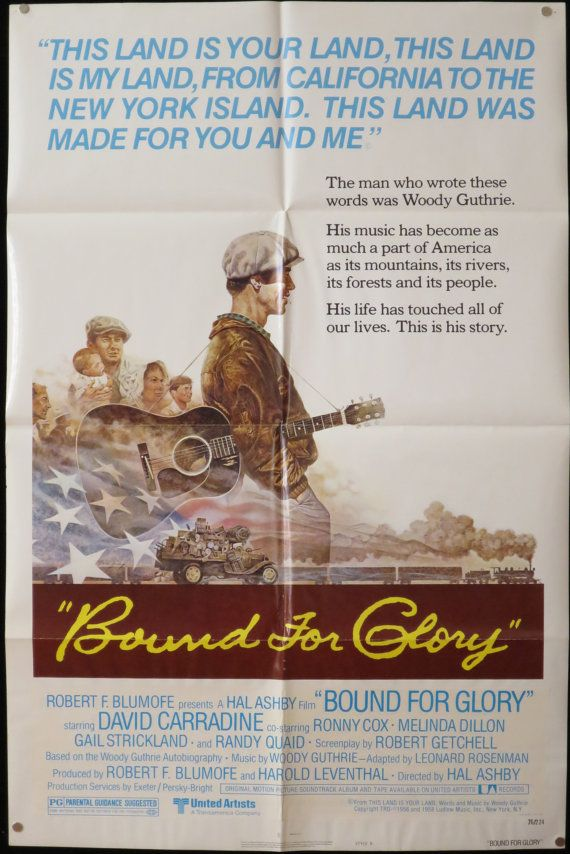 "Vintage ""Bound For Glory"" American 1 Sheet movie poster, 1976. David Carradine portrays folk singer Woody Guthrie, and the story centers on Guthrie's union organizing efforts."