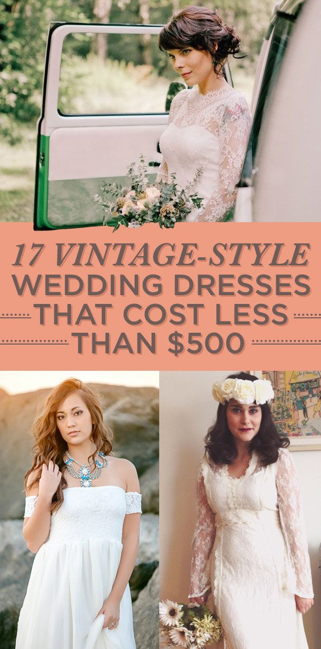 17 Vintage-Style Wedding Dresses That Cost Less Than $500