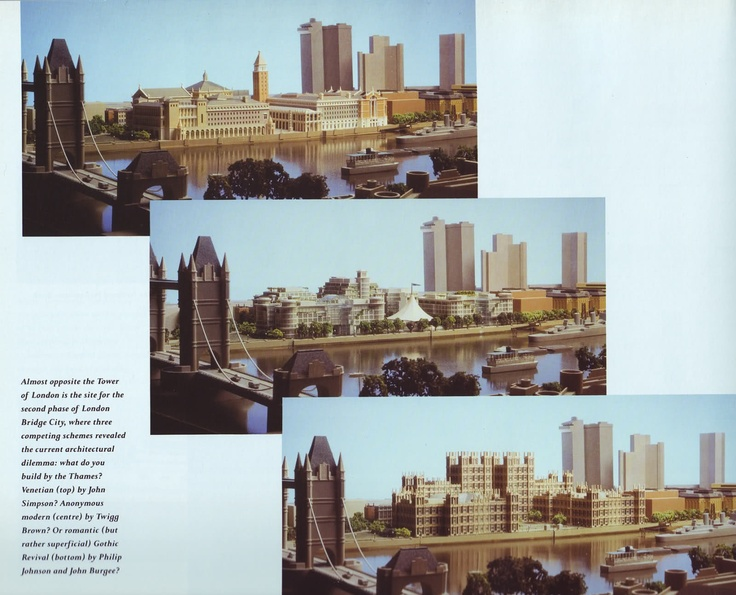 Alternative visions for the  second phase of the redevelopment of London Bridge City in 1989: John Simpson and Partners's neo-Venetian plans, a contemporary design and Philip Johnson's neo-Jacobean design