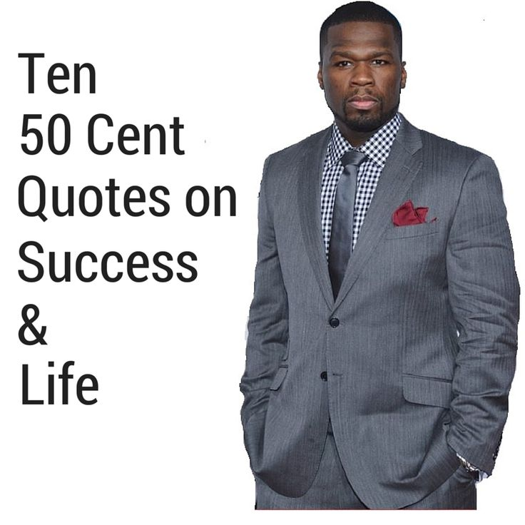 50 Cent Love Quotes : 50 Cent Success Quotes Ds) inspirational quotes on pinterest 50 cent ...