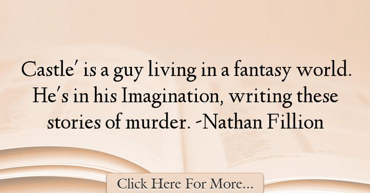 Nathan Fillion Quotes About Imagination - 37721