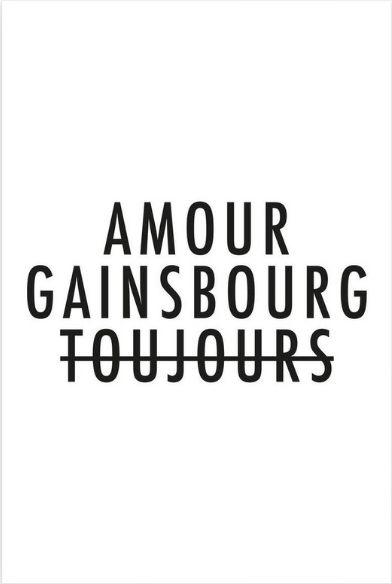 FRAICHE - Amour Gainsbourg Toujours l Black on white --  https://www.juniqe.fr/amour-gainsbourg-toujours-i-black-on-white-tirage-d-art-premium-1019721.html (20x30)