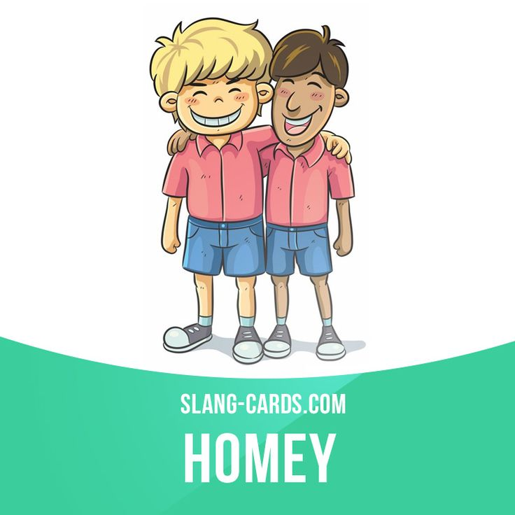 """Homey"" is a good friend. Example: Eric is my homey - I've known him for over twenty years."