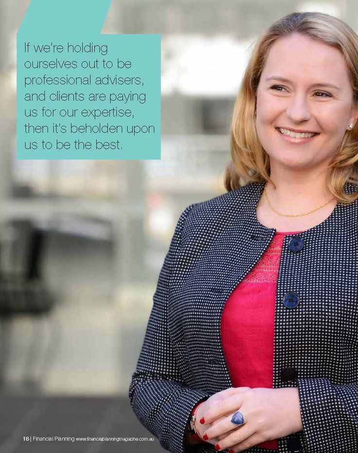 """If we're holding ourselves out to be professional advisers, and clients are paying us for our expertise then it's beholden upon us to be the best"" (Claire Mackay)"