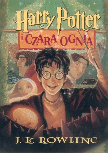 Okładka książki Harry Potter i Czara Ognia