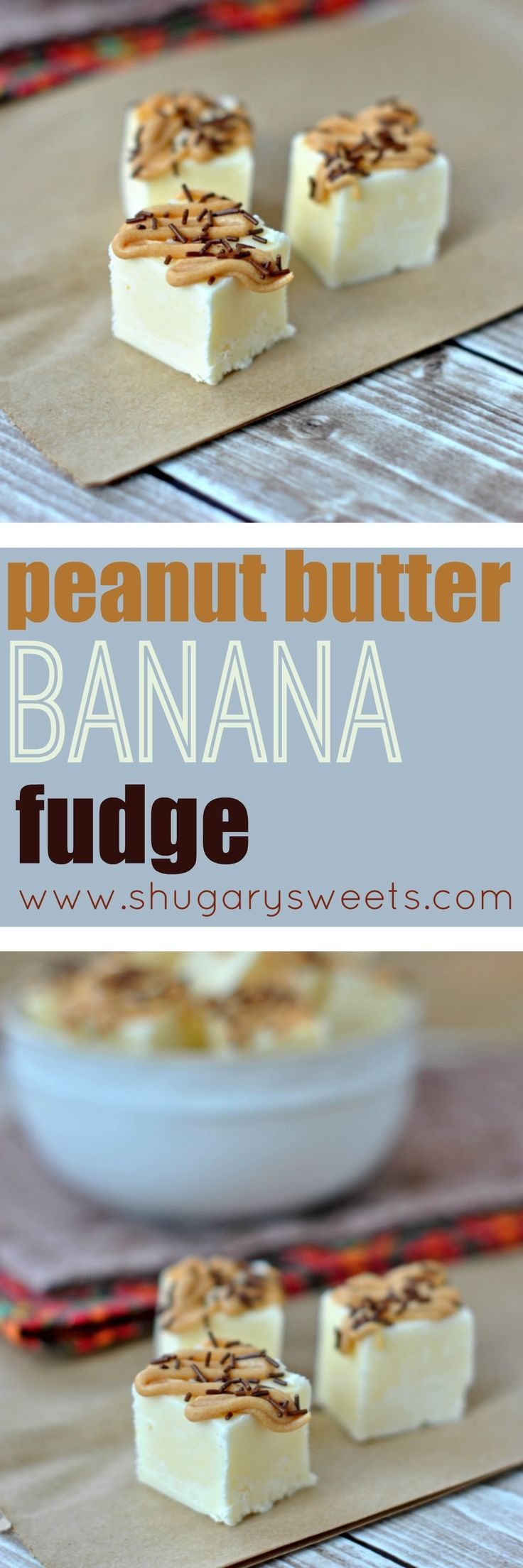 No Bake: Peanut Butter Banana Fudge - Shugary Sweets